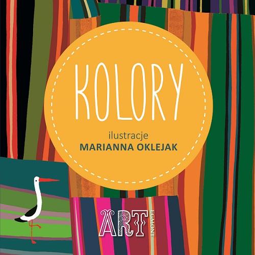 """Kolory"" Marianna Oklejak"